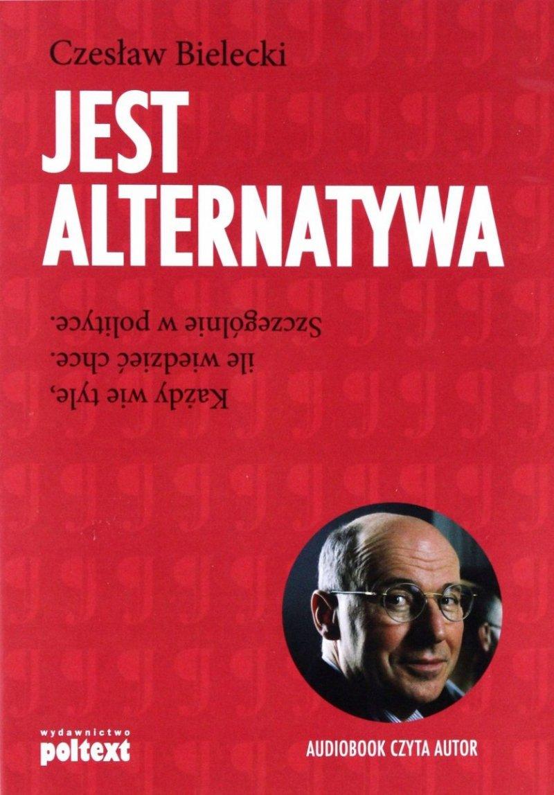 Jest alternatywa. Książka z audiobookiem Czesław Bielecki
