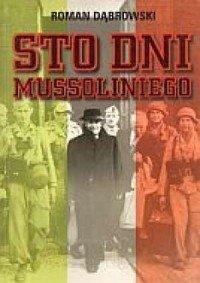 Sto dni Mussoliniego Roman Dąbrowski