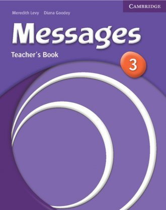 Messages 3 Teachers Book Meredith Levy Diana Goodey