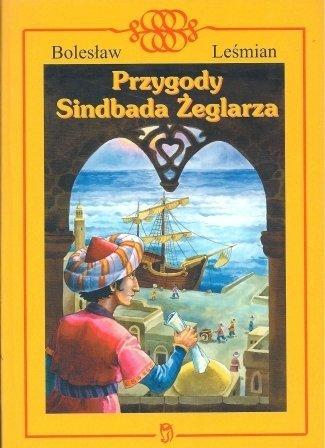 Przygody Sindbada Żeglarza Bolesław Leśmian