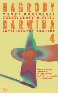 NAGRODY DARWINA 4 Inteligentny projekt Wendy Northcutt Christopher M Kelly