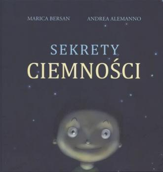 Sekrety Ciemności Marica Bersan, Andrea Alemanno