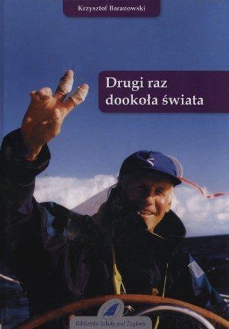 Drugi raz dookoła świata Krzysztof Baranowski