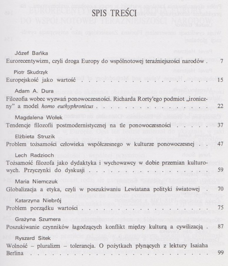 Wartości i ich funkcje w kształtowaniu cywilizacji globalnej Materiały z konferencji międzynarodowej Ustroń 13-15 maja 2003 roku