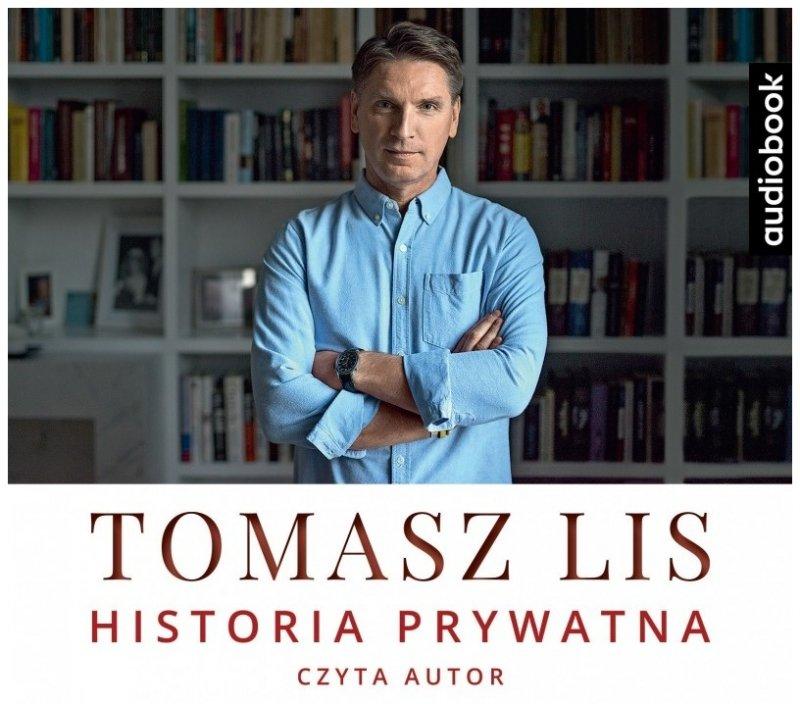 Tomasz Lis Historia prywatna Audiobook mp3