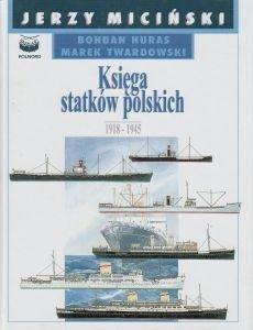 Księga statków polskich 1918-1945 Tom 3 Jerzy Miciński