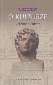 O kulturze Chcemy wiedzieć Jerome Clement