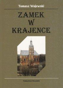Zamek w Krajence Tomasz Wujewski