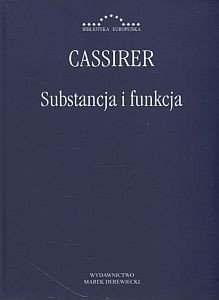 Substancja i funkcja Ernst Cassirer