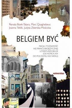 Belgiem być Renata Bizek-Tatara Joanna Teklik Judyta Zbierska-Mościcka Marc Quaghebeur