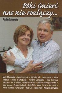 Póki śmierć nas nie rozłączy Paulina Sarnowska
