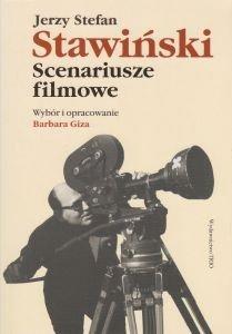 Jerzy Stefan Stawiński Scenariusze filmowe oprac Barbra Giza