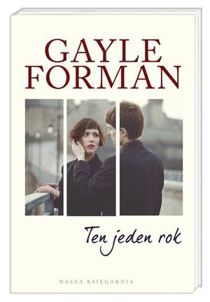 Ten jeden rok Gayle Forman