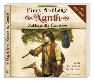 Xanth 1 Zaklęcie dla Cameleon Anthony Piers (CD mp3)