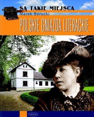 Polskie gniazda literackie Marek Borucki