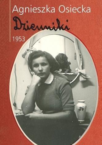 Dzienniki 1953 Agnieszka Osiecka