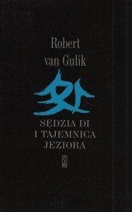 Sędzia Di i tajemnica jeziora Robert Van Gulik