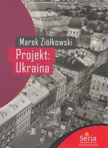 Projekt: Ukraina Marek Ziółkowski