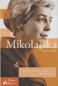 Mikołajska Teatr i PRL Joanna Krakowska