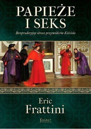 Papieże i seks Eric Frattini