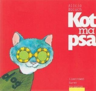 Kot ma psa Alicja Baluch