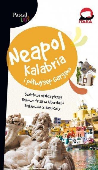 Neapol, Kalabria i Półwysep Gargano przewodnik Pascal Lajt