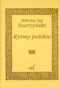 Rytmy polskie Mikołaj Sęp Szarzyński