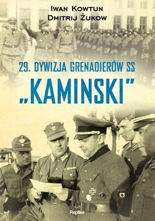 29 Dywizja Grenadierów SS Kaminski Dmitrij Żukow Iwan Kowtun