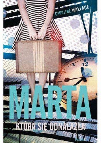 Marta, która się odnalazła Caroline Wallace