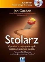 Stolarz Opowieść o najwspanialszych strategiach osiągania sukcesu Jon Gordon (audiobook)