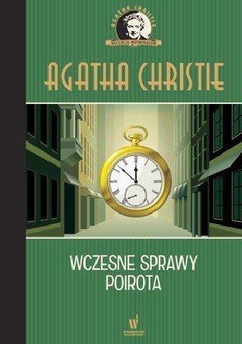 Wczesne sprawy Poirota Kolekcja kryminałów nr 5 Agatha Christie