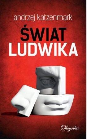 Świat Ludwika Andrzej Katzenmark
