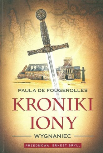 Kroniki Iony. Wygnaniec Paula De Fougerolles