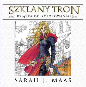 Szklany tron. Książka do kolorowania Sarah J. Maas