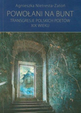 Powołani na bunt Tom 6 Agnieszka Nietresta-Zatoń