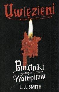 Uwięzieni Pamiętniki wampirów L J Smith