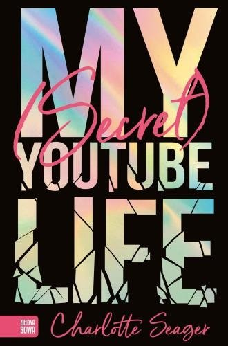 My secret Youtube Life Charlotte Seager
