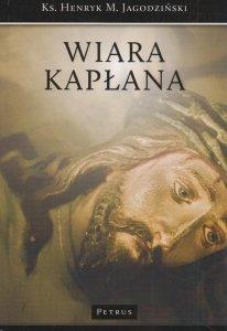 Wiara Kapłana ks Henryk M Jagodziński