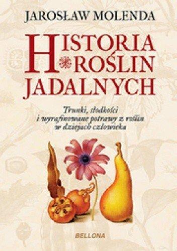 Historia Roślin Jadalnych Jarosław Molenda