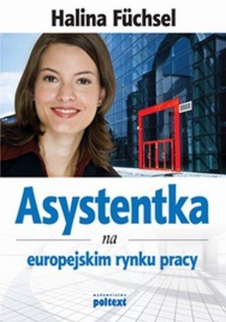 Asystentka na europejskim rynku pracy Halina Fuchsel