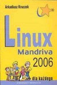 Linux Mandriva 2006  Arkadiusz Kruczek