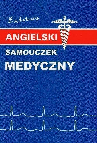Angielski samouczek medyczny Jacek Gordon