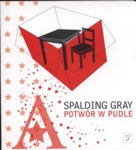 Potwór w pudle Spalding Gray