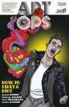 ART OPS VOL 01 HOW TO START A RIOT SC (Oferta ekspozycyjna)