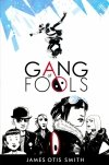 GANG OF FOOLS GN (Oferta ekspozycyjna)