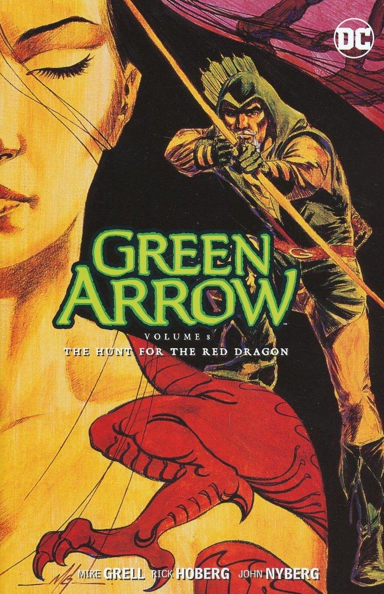 GREEN ARROW VOL 08 THE HUNT FOR THE RED DRAGON SC (Oferta ekspozycyjna)