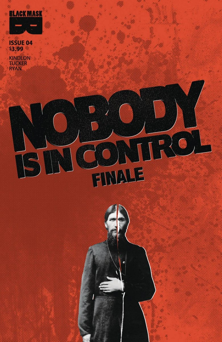NOBODY IS IN CONTROL #4