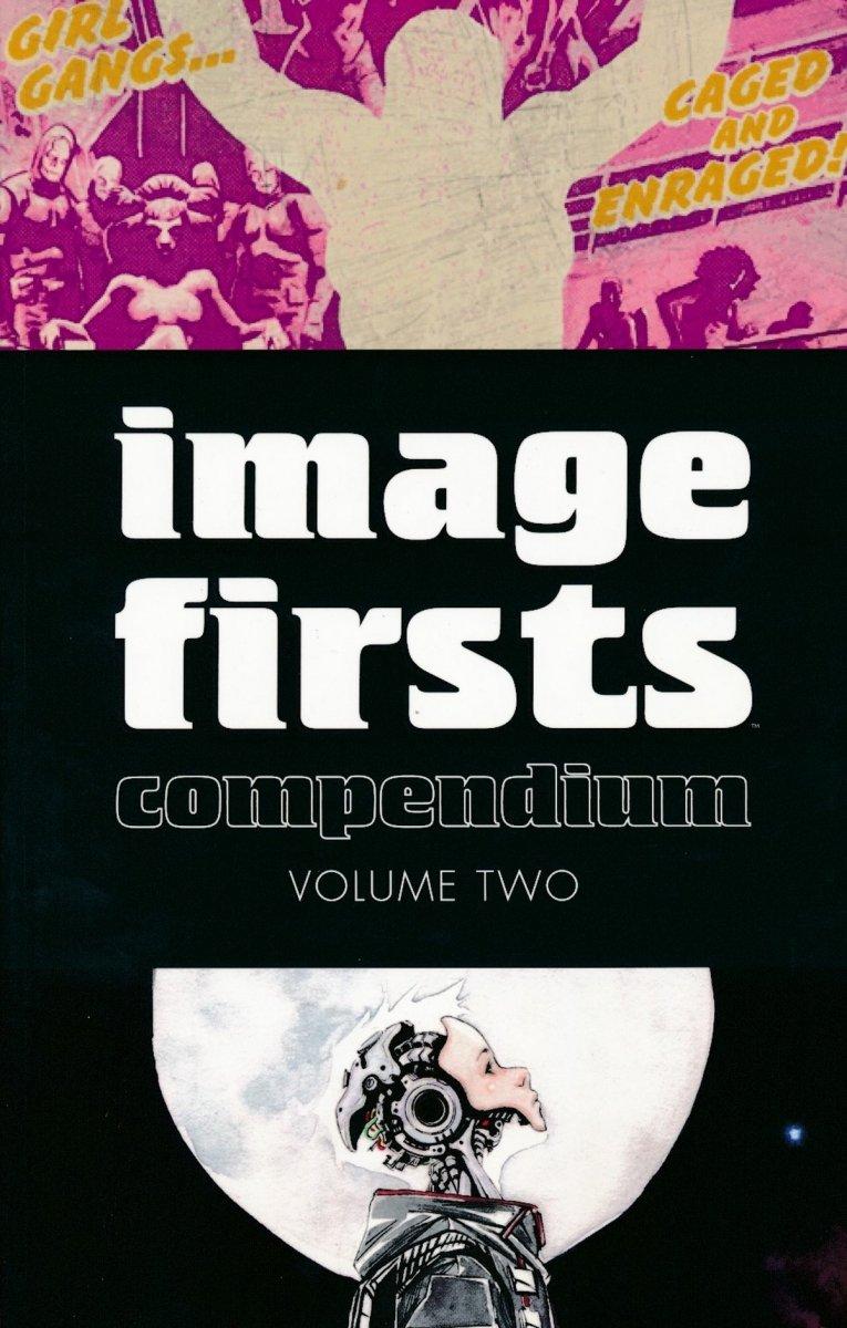 IMAGE FIRSTS COMPENDIUM VOL 02 SC (Oferta ekspozycyjna)