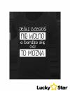 Koszulka Damska Jeśli czegoś nie wolno...