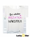 Koszulka Damska Już wkrótce MĘŻATKA-WARIATKA
